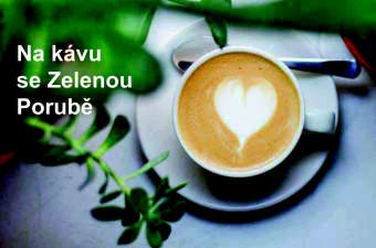 Na kávu se Zelenou Porubě